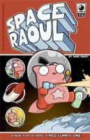 SPACE RAOUL - the book by icanseeyourmonkey