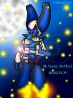 SUPERACTIVATED ROBOTBOY by DrChillRoach