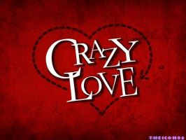 crazy love by theicon92