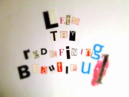 Lets try redefining beautiful? by no-one-is-watching