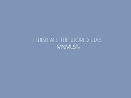 All The World Mnml by turnthelighstoff