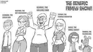 The Generic Family Show! by ScoBionicle99