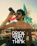 Drink what you think by perfectflow