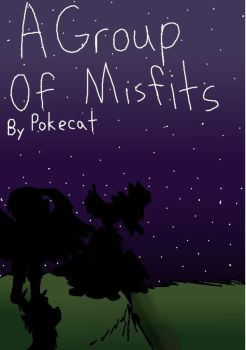 A Group of Misfits Cover by Pokecat624