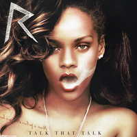 Rihanna - Talk That Talk by other-covers