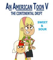 An American Toon V Poster - Sweet and Sour by HunterxColleen