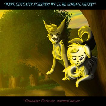 Outcasts Forever by UmbreonLOVER162