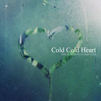 Cold Cold Heart by pincel3d