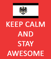 Keep Calm and Stay Awesome by JHO14