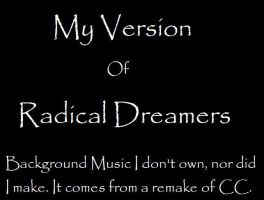My Version - Radical Dreamers by Kawaii-Ash