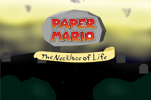 Paper Mario The Necklace of Life by Paperbumptyking13