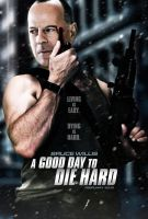 """A Good Day To Die Hard"" Poster by themadbutcher"