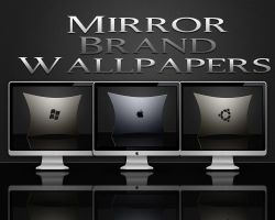 Mirror Brand Wallpapers by wallybescotty