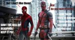 Deadpool S** TALK! by xHeartbreaker-X
