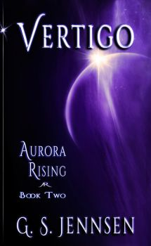 Vertigo: Aurora Rising Book Two by GSJennsen