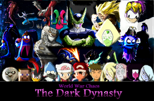World War Chaos 3- The Dark Dynasty- Fanfiction by ToonEmpire24