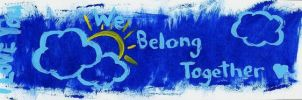 we belong together by 4EverUnknown