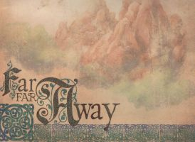Far Away by MLeighS