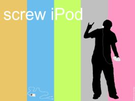 screw iPod by backward-HER0
