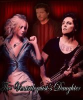 The Ventriloquist's Daughter by TallyBaby13