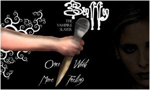 Buffy  Once more with Feeling by BlackJackNL