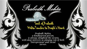Soul of Prabodh Mehta Touches to People Heart by PrabodhMehta