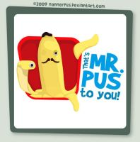 That's Mr Pus To You by nannerpus