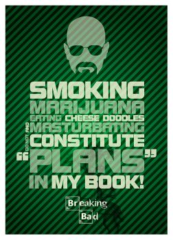 Breaking Bad Quotes I by puzzleheaded