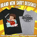Brand New Shirt Designs 11/10/2014 by kevinbolk