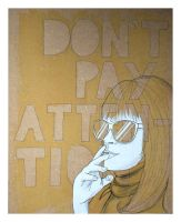 Don't Pay Attention by AlliHalli