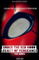 Under The Red Hood: Legacy Of Vengeance-Poster by Cadmus130