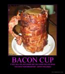 Bacon Cup by KhaotixDemon