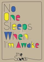 No One Sleeps When I'm Awake by munchinees