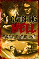 CATCHING HELL by scottcarpenter
