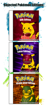 Rejected Pokemon Editions by The-cannibal-sheep