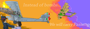 Instead of Bombs, We Will Carry Passengers! by PaxAeternum