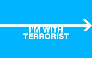 I'm With Terrorist by JamesRandom