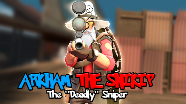 TF2: Arkham the Snikip, WE NEED MORE SPIES! by MudkipWaterkip