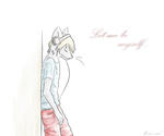 Let Me Be Myself... by Everitte