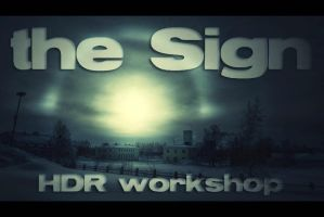 the Sign - a HDR workshop by wchild