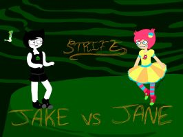 WHO WILL WIN? JAKE VS JANE by Cheezit1x1