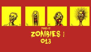 POST IT ZOMBIES ZERO THIRTEEN by QuinteroART