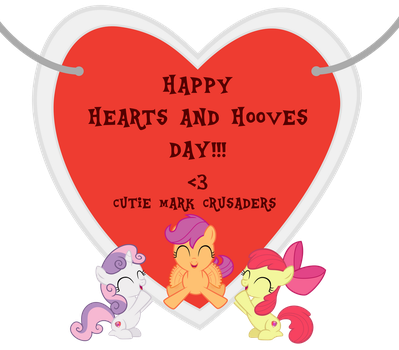 Cutie Mark Crusaders Hearts and hooves day gift. by Pilot231