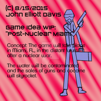 Game Idea WIP - Post-Nuclear Miami by LittleGreenGamer