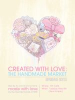 2011 Created with Love: The Handmade Market Poster by rebirthvirgo