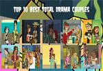Top 10 Best Total Drama Couples by air30002 by air30002