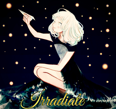 Irradiate by 9CandyCakes