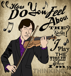 How Do You Feel About the Violin? by BradyMajor