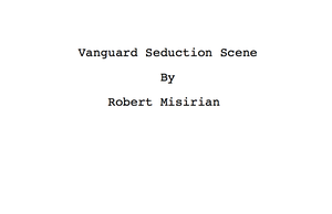 Vanguard Seduction Scene by RobertMisirian