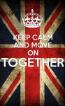 KEEP CALM AND MOVE ON TOGETHER! by yereverluvinuncleber